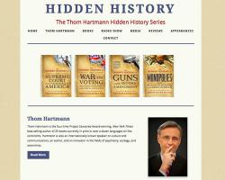The Thom Hartmann Hidden History Series